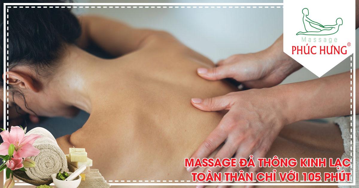 Massage đả thông kinh lạc toàn thân chỉ với 105 phút