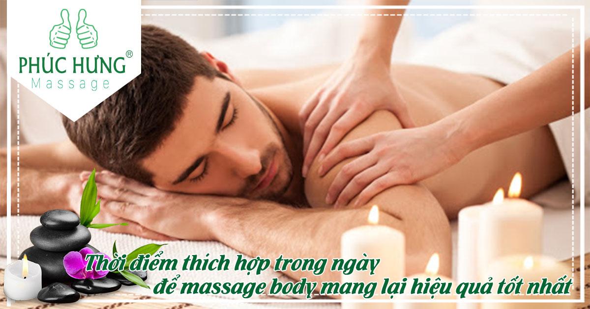 Thời điểm thích hợp trong ngày massage body để mang lại hiệu quả tốt nhất