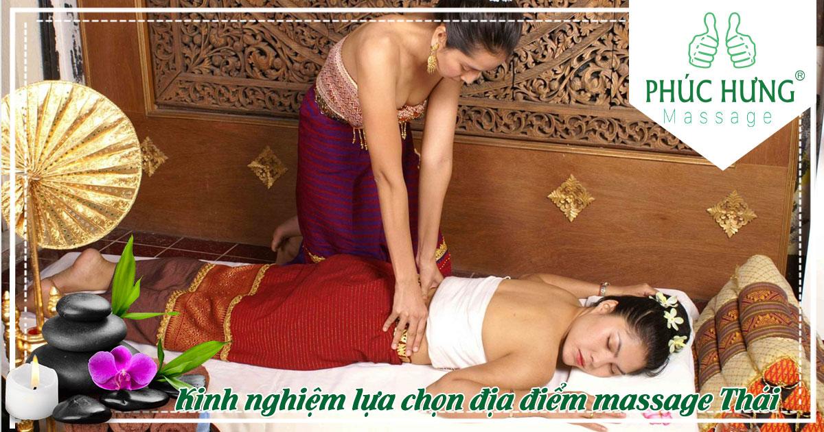 Kinh nghiệm chọn địa điểm massage Thái chất lượng