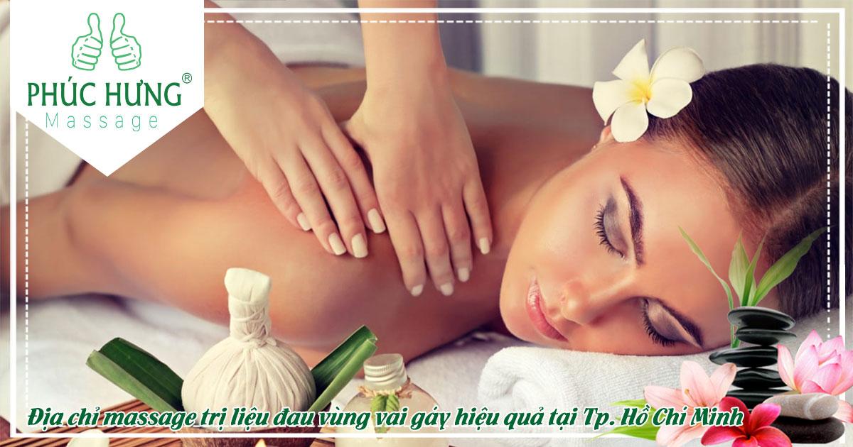 Địa chỉ massage trị liệu đau vùng vai gáy hiệu quả tại Tp. Hồ Chí Minh