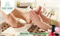 Massage chân có tác dụng gì?