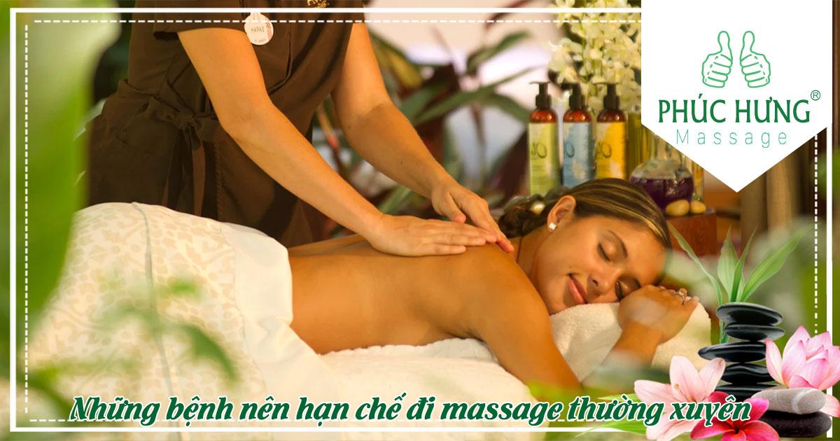 Những bệnh nên hạn chế đi massage thường xuyên