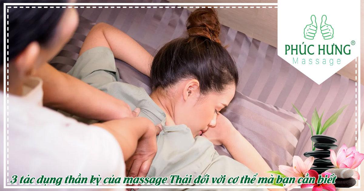 3 tác dụng thần kỳ của massage Thái đối với cơ thể mà bạn cần biết