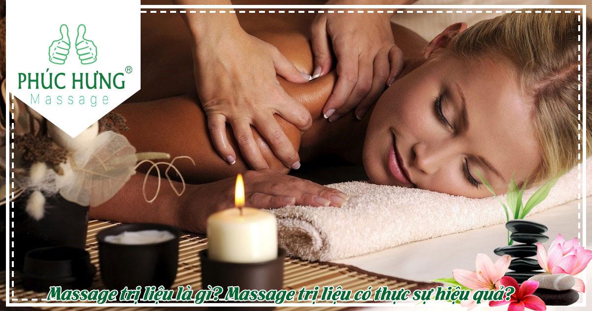Massage trị liệu là gì? Massage trị liệu có thực sự hiệu quả?