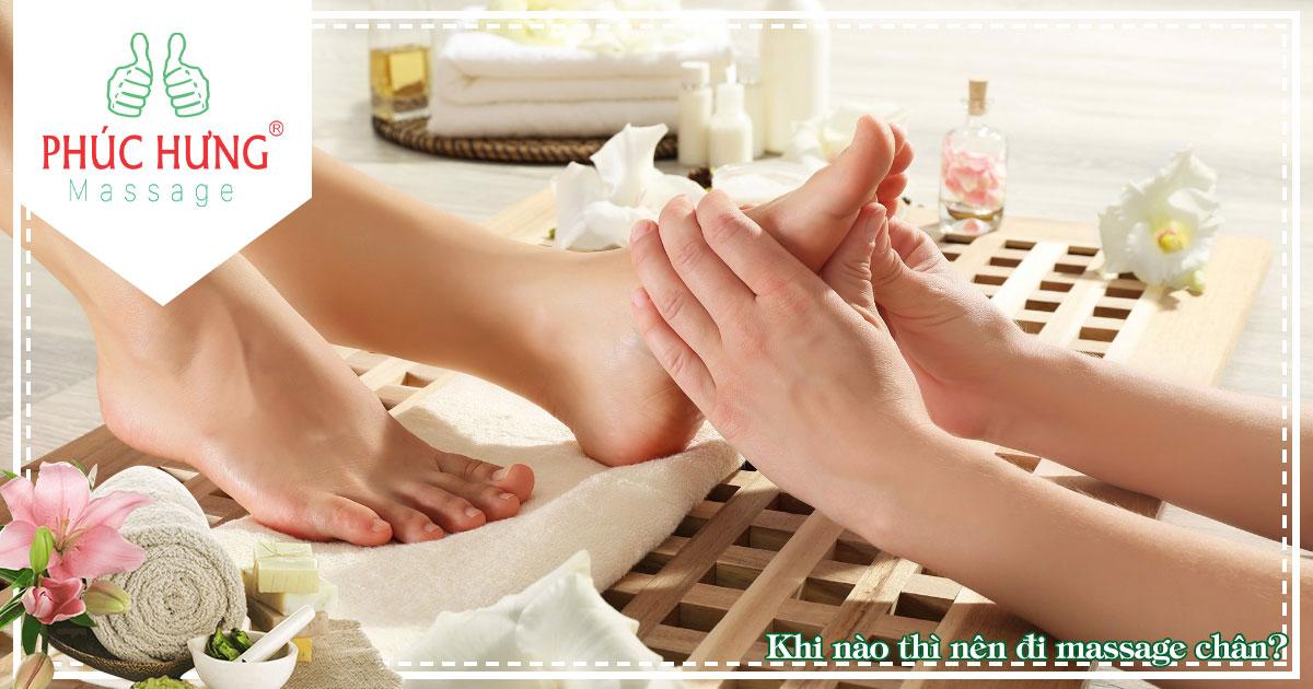 Khi nào thì nên đi massage chân?