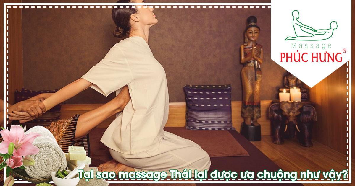Tại sao massage Thái lại được ưa chuộng như vậy?