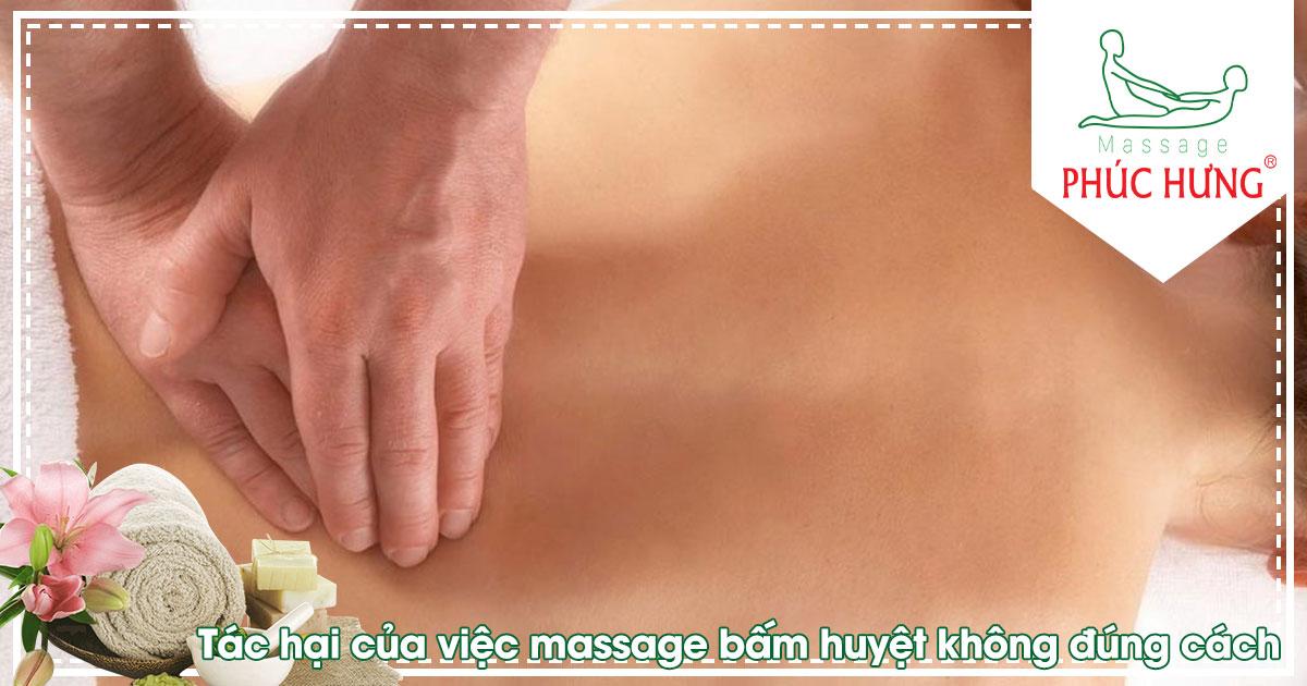 Tác hại của việc massage bấm huyệt không đúng cách