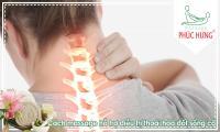 Cách massage hỗ trợ điều trị thoái hóa đốt sống cổ