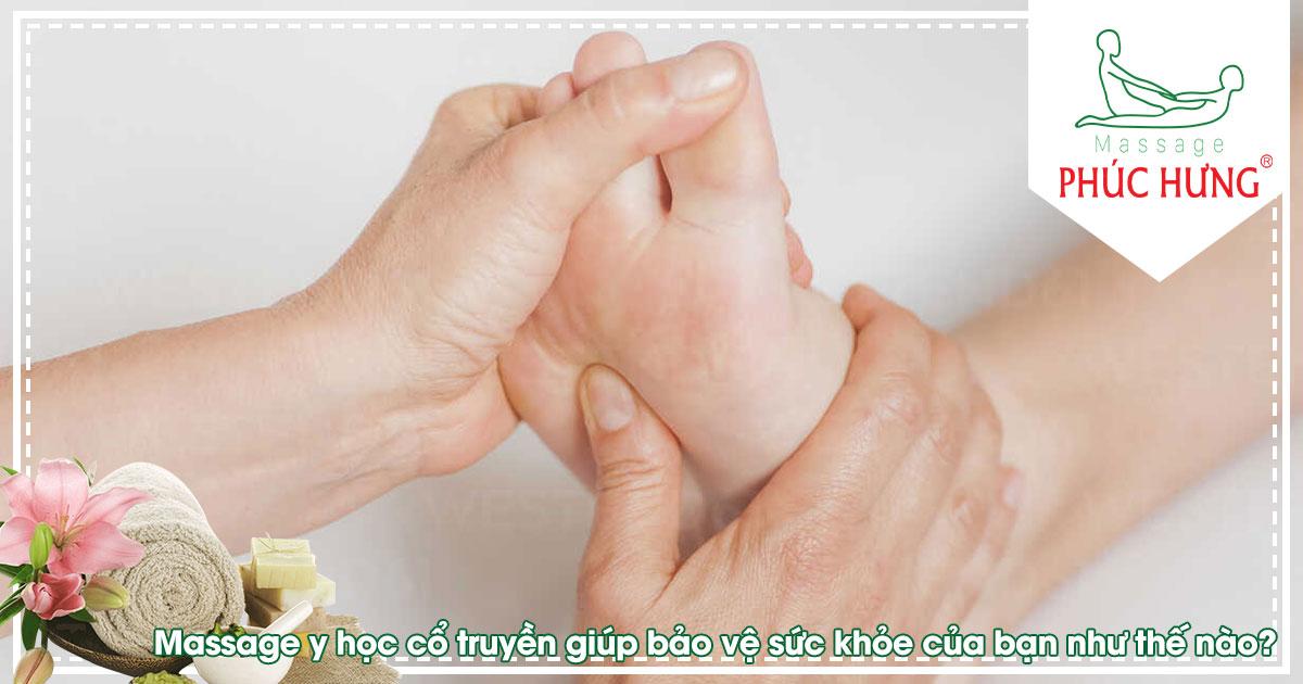 Massage y học cổ truyền giúp bảo vệ sức khỏe của bạn như thế nào?