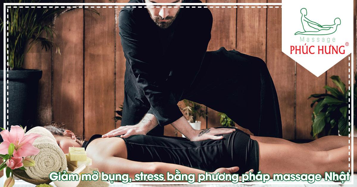 Giảm mỡ bụng, stress bằng phương pháp massage Nhật
