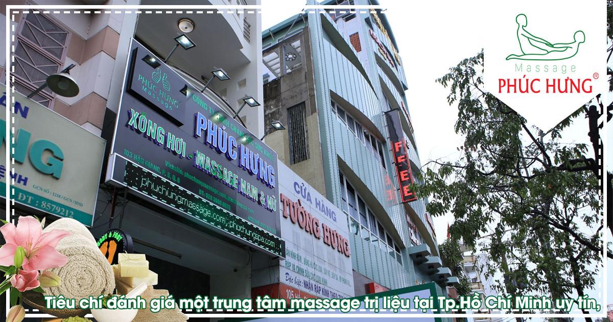 Tiêu chí đánh giá một trung tâm massage trị liệu tại Tp.Hồ Chí Minh uy tín, chuyên nghiệp