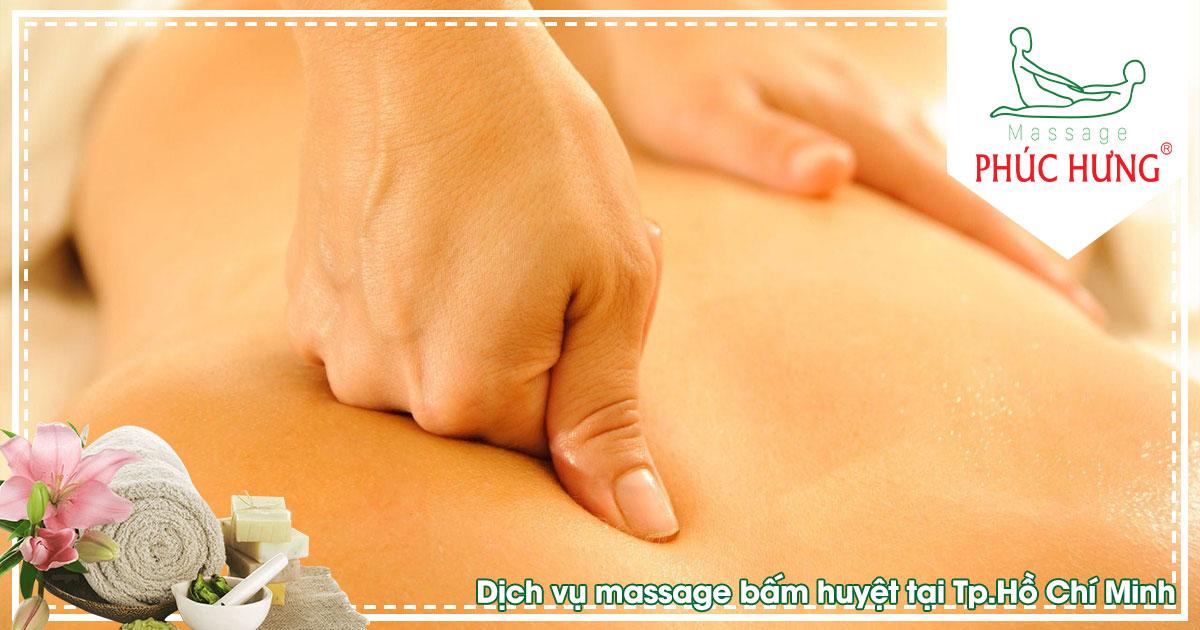 Dịch vụ massage bấm huyệt tại Tp.Hồ Chí Minh