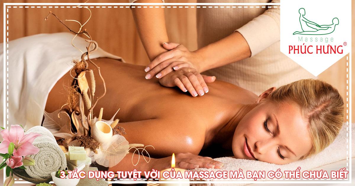 3 tác dụng tuyệt vời của Massage mà bạn có thể chưa biết