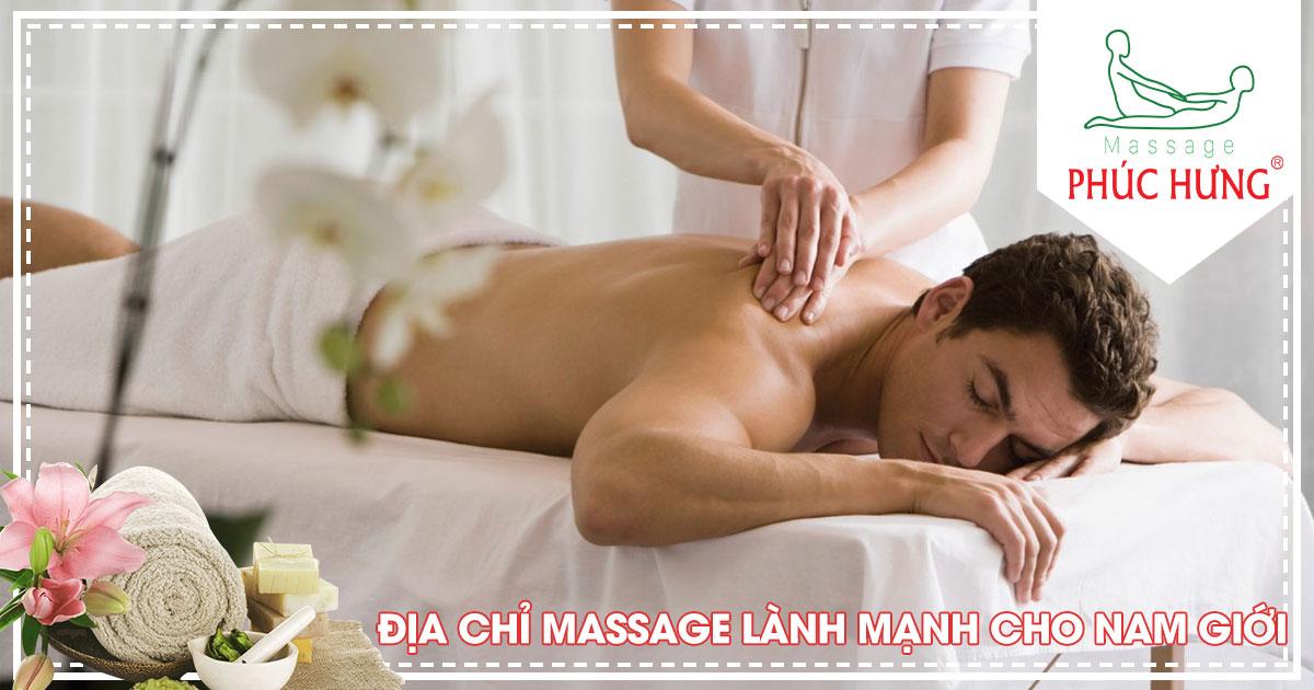 Địa chỉ massage lành mạnh cho nam giới