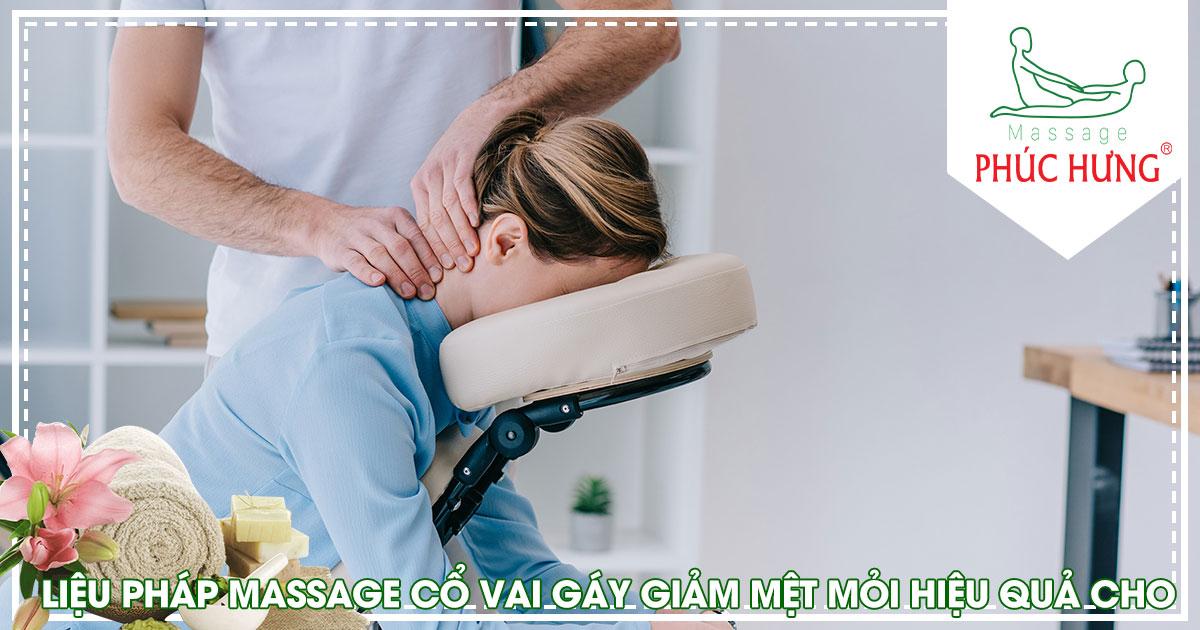 Liệu pháp massage cổ vai gáy giảm mệt mỏi hiệu quả cho dân công sở