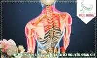 Thường xuyên bị đau vai gáy là do nguyên nhân gì?
