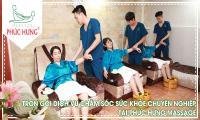 Trọn gói dịch vụ chăm sóc sức khỏe chuyên nghiệp tại Phúc Hưng Massage