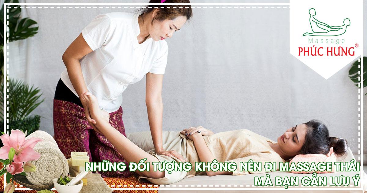 Những đối tượng không nên đi massage Thái mà bạn cần lưu ý
