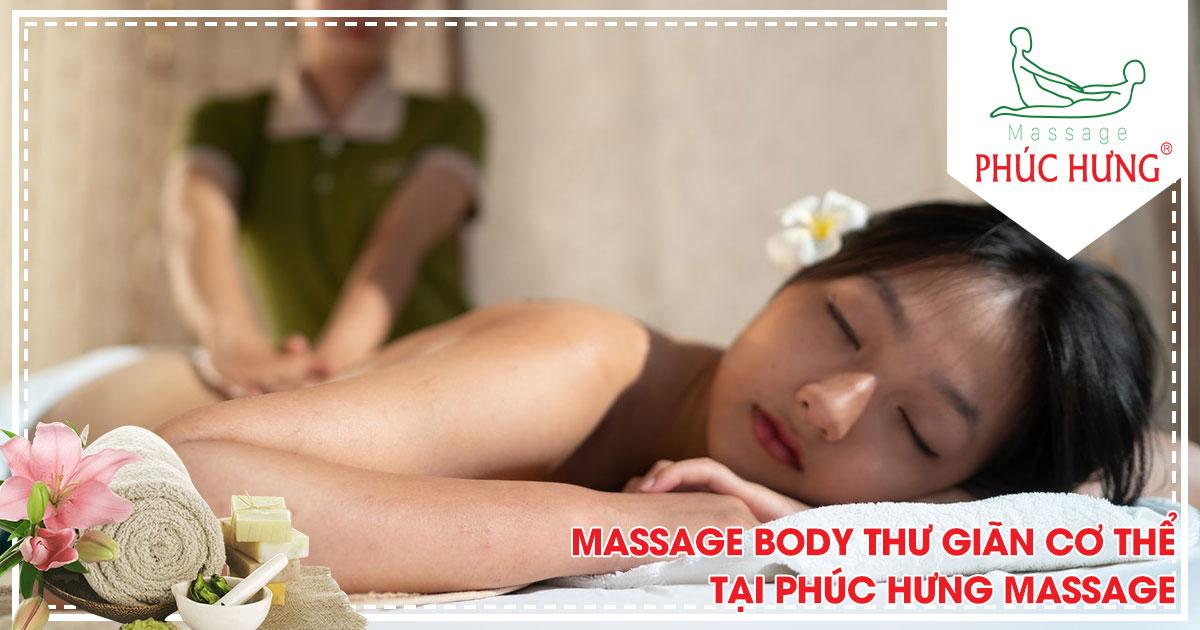 Massage body thư giãn cơ thể tại Phúc Hưng Massage