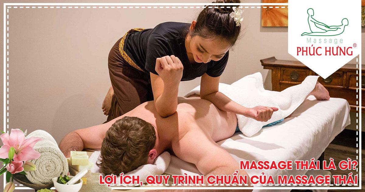Massage Thái là gì? Lợi ích, quy trình chuẩn của massage Thái